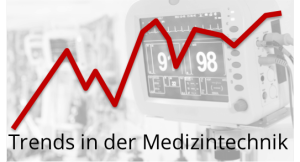 Trends in der Medizintechnik