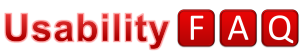 Usability FAQ